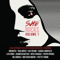 Orianthi, Nita Strauss, Jennifer Batten, Lita Ford, Gretchen Menn, Nili Brosh compilation She Rocks Vol. 1 on Steve Vai's Favored Nations Label To Be Released on January 20, 2017 NAMM