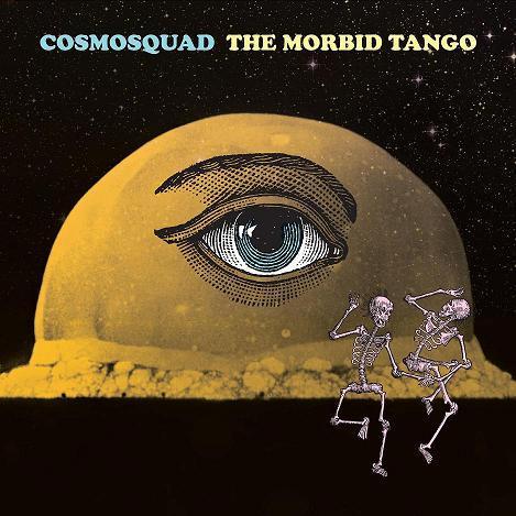 cosmosquad_themorbidtango_cvrart