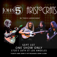 JOHN 5 Performs Last Hometown Show of 2019 on September 1 with The Aristocrats