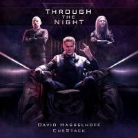 "David Hasselhoff Goes Metal with Two Man Music Project CUESTACK on ""Through The Night,"" Available Today"