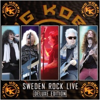 """KING KOBRA RELEASES DELUXE EDITION OF THEIR FIRST EVER LIVE ALBUM """"SWEDEN ROCK LIVE"""""""
